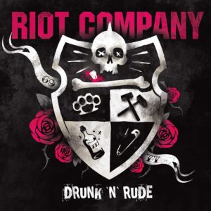"Riot Company ""Drunk'n'rude"" LP/CD"