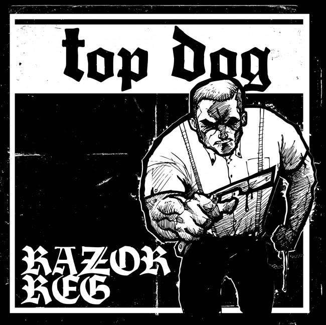 """TOP DOG-""""RAZOR REG"""" 7"""""""