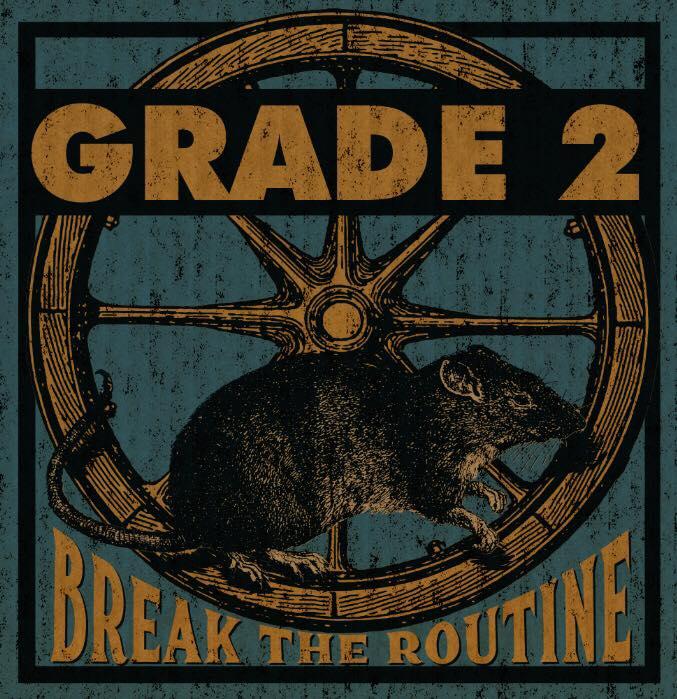 GRADE 2: BREAK THE ROUTINE!