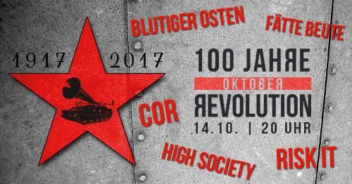 100 JAHRE OKTOBERREVOLUTION!
