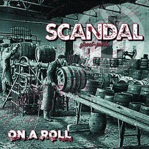 "Scandal ""On a roll"" LP/CD"